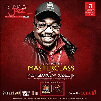 RUNWAY JAZZ 2017: UBA POWERS MUSIC AND BUSINESS MASTERCLASS FACILITATED BY THE BERKLEE COLLEGE OF MUSIC