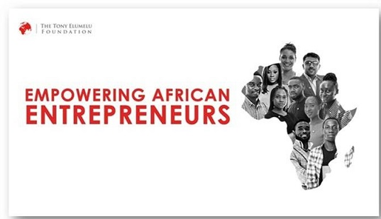 The Tony Elumelu Foundation to Release Lists of Selected Entrepreneurs for 2019 Programme on March 22, 2019